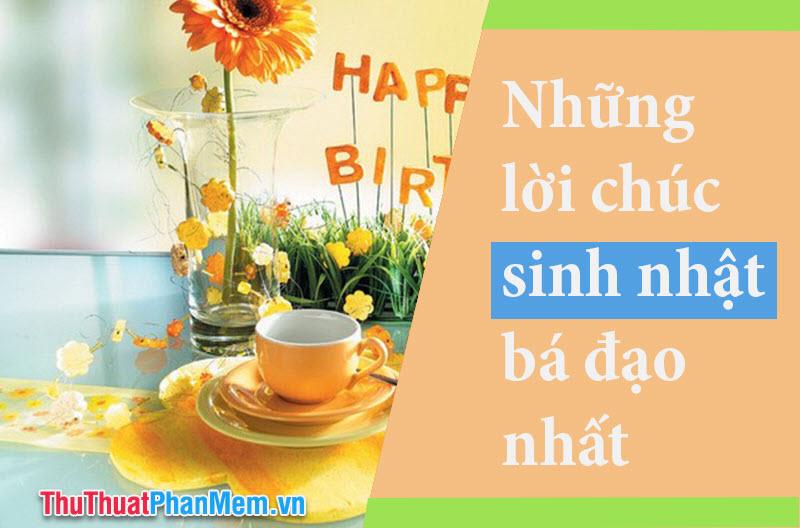 Những lời chúc sinh nhật bá đạo nhất