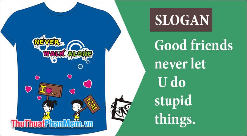 Slogan áo đồng phục lớp