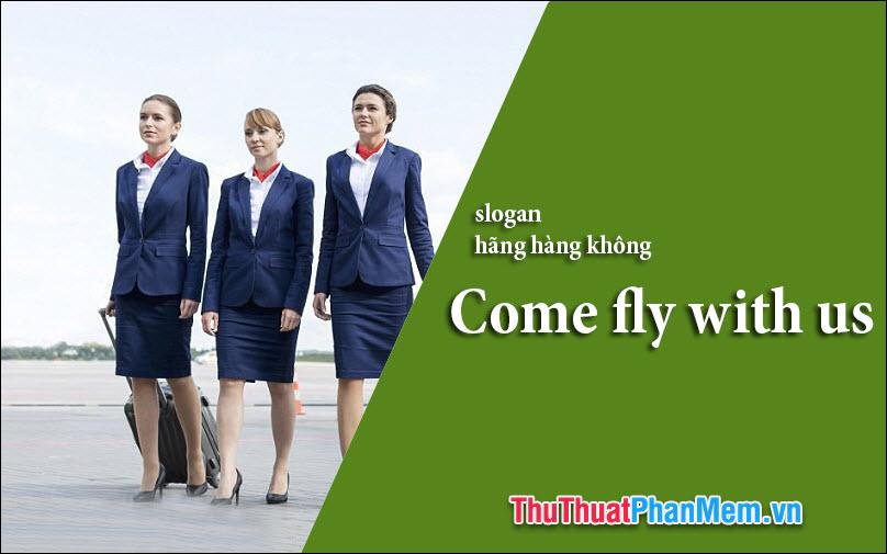 Slogan các hãng hàng không nổi tiếng trên thế giới
