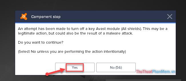 """Cảnh báo nguy hiểm khi tắt Avast - Nhấn chọn """"Yes"""""""