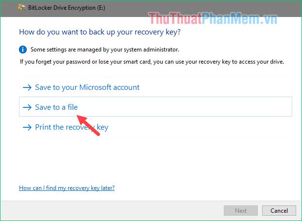 Chọn Save to a file để lưu mật khẩu ra 1 file text