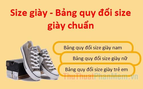 Size giày - Bảng quy đổi size giày chuẩn