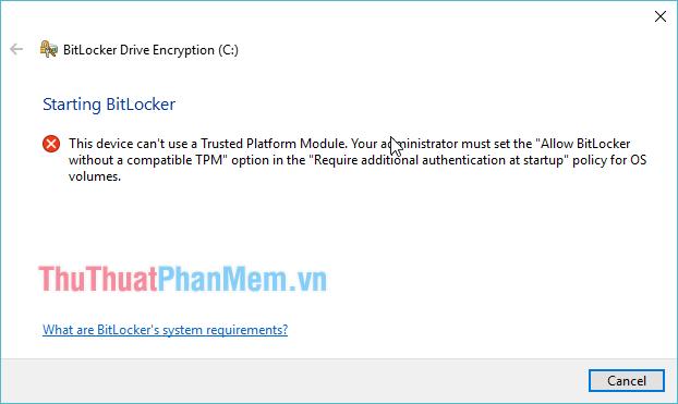 Cách kích hoạt mã hóa BitLocker trên máy tính không hỗ trợ chip TPM