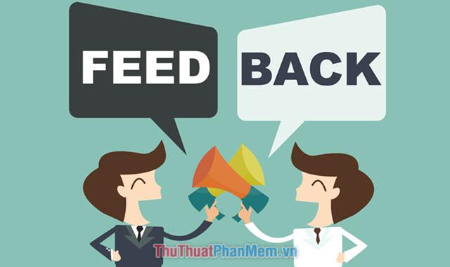 Feedback là gì? Ý nghĩa của từ Feedback