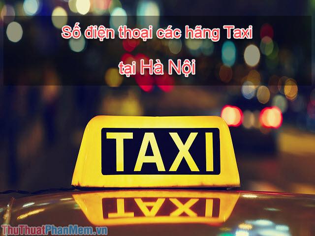 Số điện thoại các hãng Taxi ở Hà Nội 2019