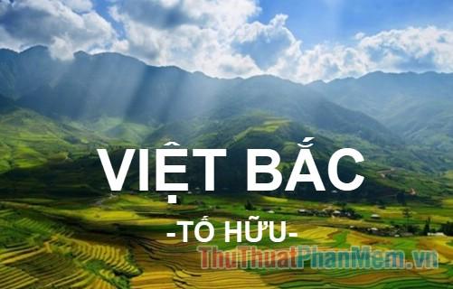 Bài thơ Việt Bắc (Tố Hữu) bản đầy đủ