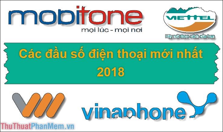 Danh sách các đầu số điện thoại ở Việt Nam cập nhật mới nhất 2019