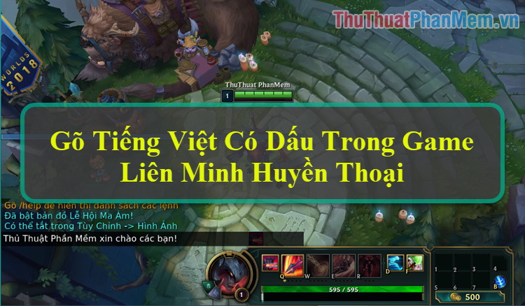 Cách gõ Tiếng Việt có dấu trong game Liên Minh Huyền Thoại