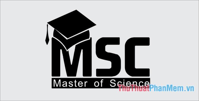 MS (hoặc MSc) là từ viết tắt của Master of Science