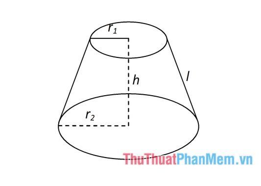r1và r2lần lượt là bán kính hai đáy của hình nón cụt