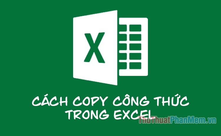 Cách copy công thức trong Excel