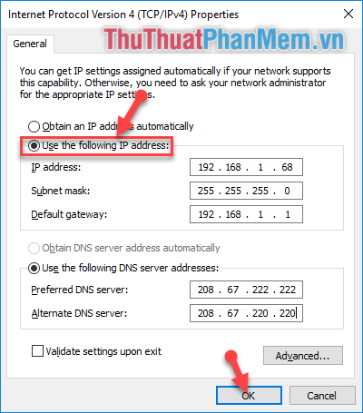 "Click chọn dòng ""Use the following IP address"""