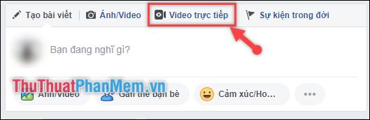 Click chọn vào mục Video trực tiếp