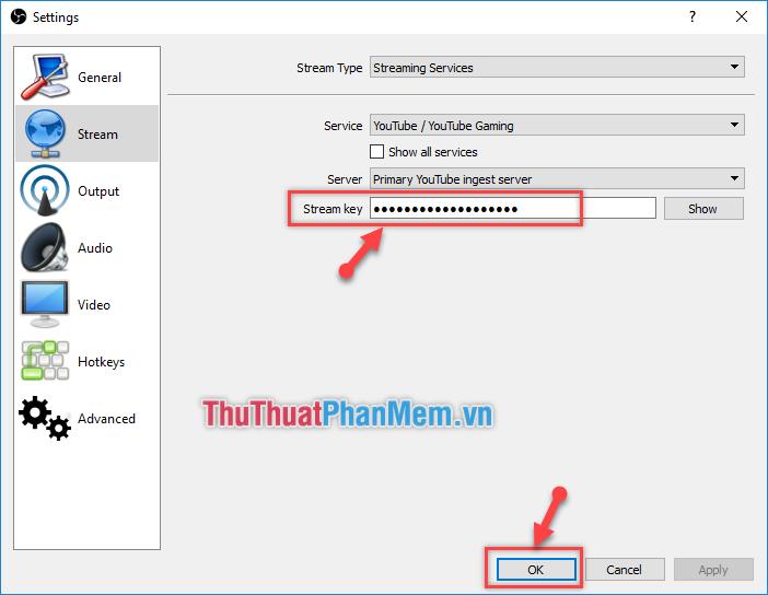 Dán lên Stream key của phần Settings trong OBS và click chọn OK