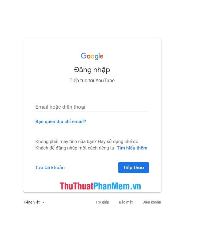 Đăng nhập vào Youtube cũng chính là đăng nhập tài khoản gmail