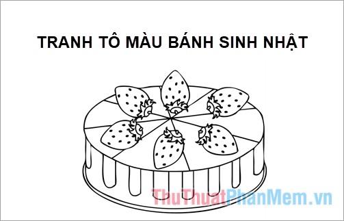 Tranh tô màu bánh sinh nhật
