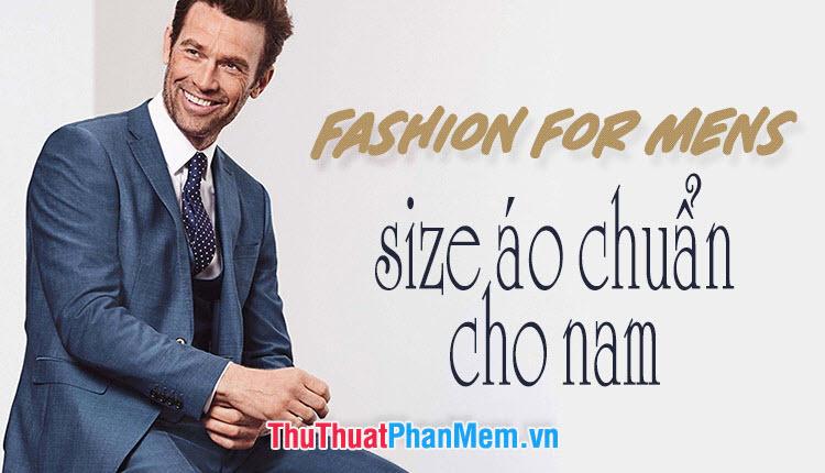 Cách chọn size áo nam chuẩn