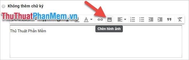 Chèn hình ảnh vào chữ ký bằng cách click vào biểu tượng Chèn hình ảnh