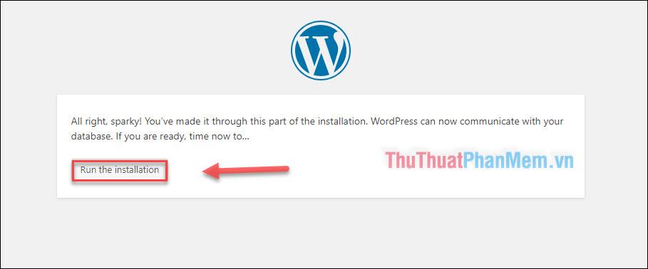 """Nhập thông tin database chính xác - Nhấn """"Run the installation"""""""