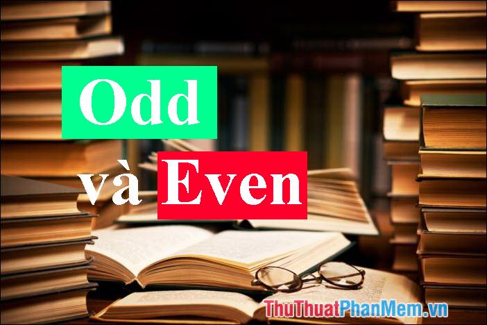 Odd và Even