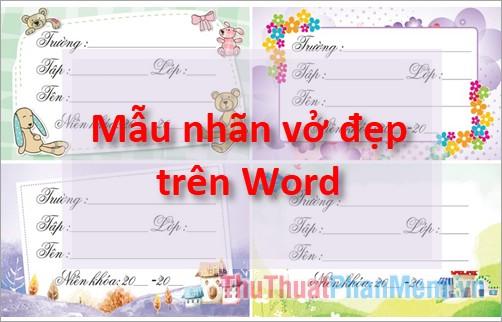 Các mẫu nhãn vở đẹp trên Word cho học sinh vào giáo viên