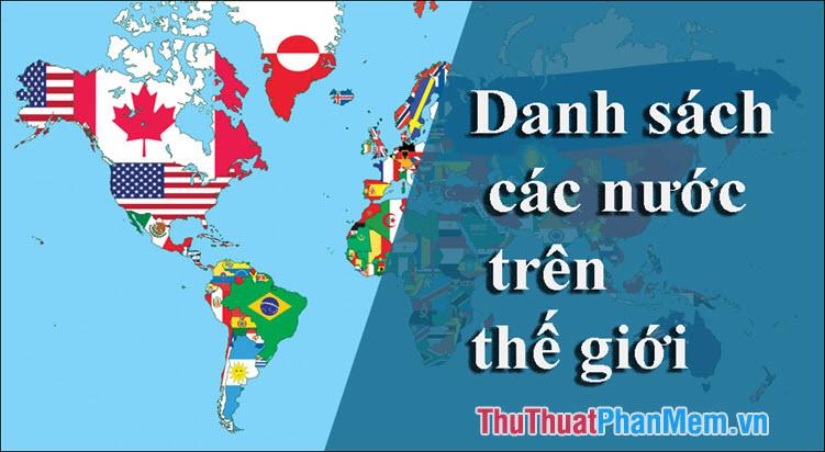 Danh sách các nước trên thế giới bằng Tiếng Anh và Tiếng Việt