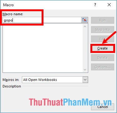 Nhập tên cho macro viết liền không dấu và chọn Create