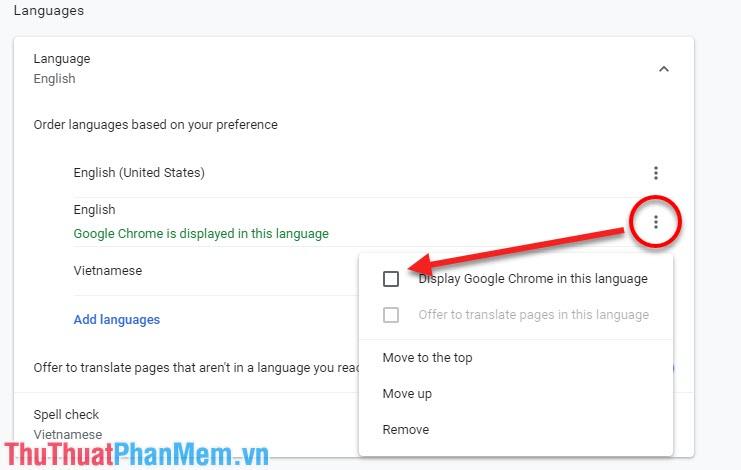 Chọn vào phần dấu ba chấm và chọn Display Google Chrome in this language