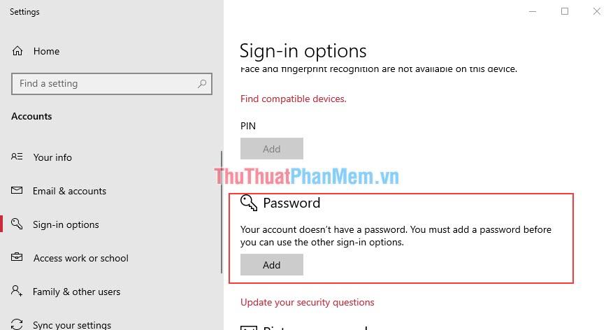Chọn phần Sign in Options, tìm tới mục Password và nhấn Add