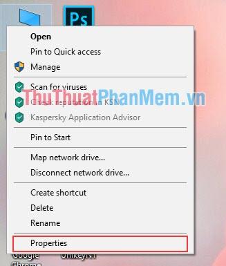 Click chuột phải vào This PC và chọn Properties