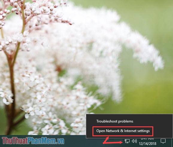 Click vào biểu tượng Network rồi chọn Open Network & Internet Settings