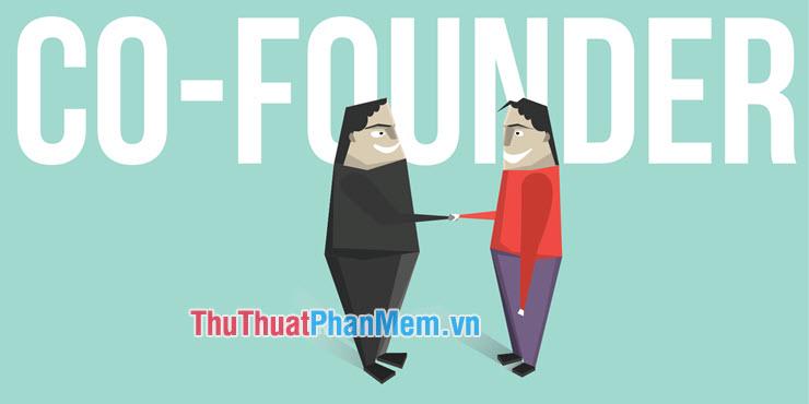 Sự khác nhau giữa Founder và Co-founder