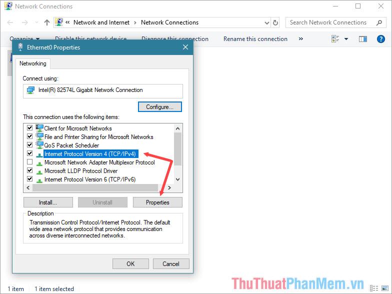 Tìm đến mục Internet Protocol Version 4 (TCP/ IPv4) rồi chọn Properties