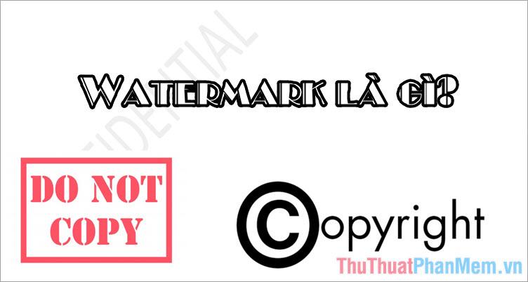 Watermark là gì?