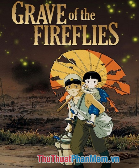 Grave of the FireFlies – Mộ đom đóm