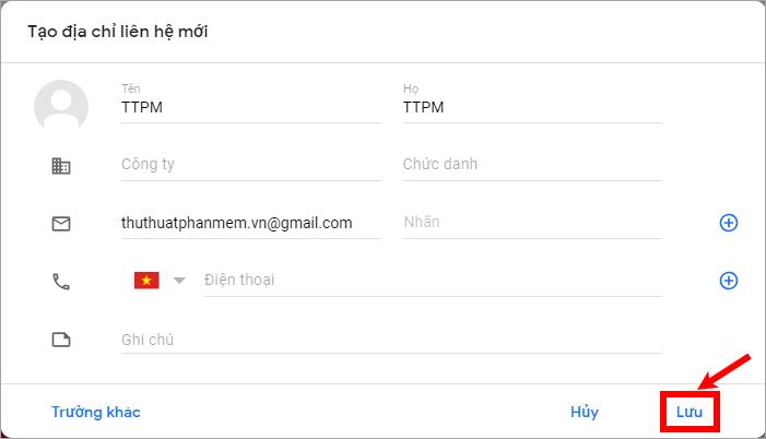 Nhập các thông tin cho liên hệ và chọn Lưu để thêm danh bạ