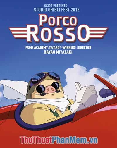 Porco Rosso – Chú heo màu đỏ