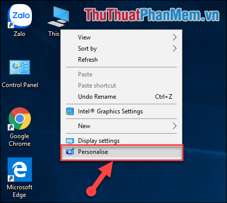 Click chuột phải vào This PC/My Computer chọn Personalise