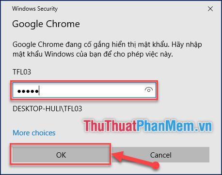 Nhập mật khẩu máy tính/Windows, sau đó chọn OK