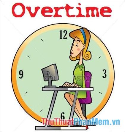 """OT là từ viết tắt của cụm từ """"Over Time"""""""