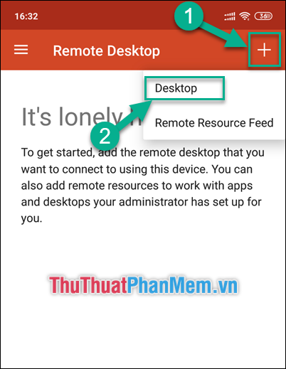 """Vào ứng dụng trên điện thoại, ấn """"+ Desktop"""""""