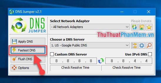 Chọn Fastest DNS