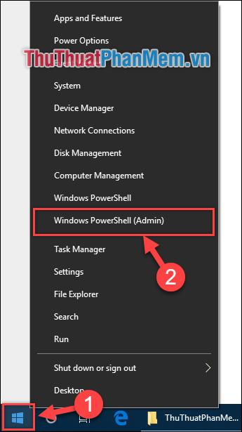 Vào ô Start → chọn Windows PowerShell (Admin)