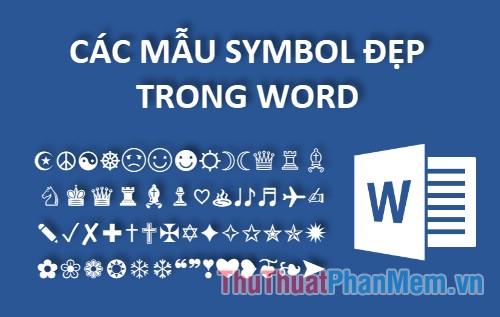 Các mẫu Symbol đẹp trong Word
