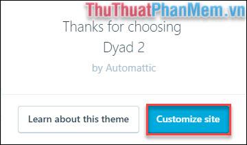Chọn Customize site để bắt đầu thiết kế website