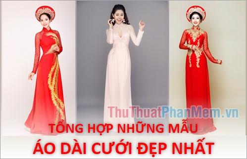 Áo dài cưới đẹp - Tổng hợp những mẫu áo dài cưới đẹp nhất