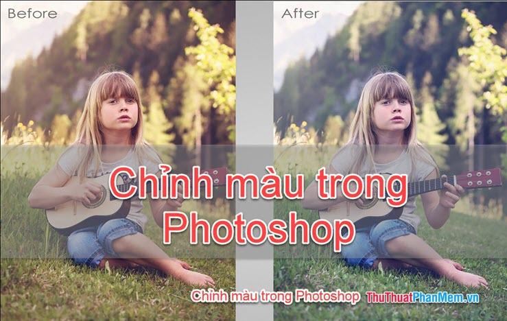 Cách chỉnh màu trong Photoshop