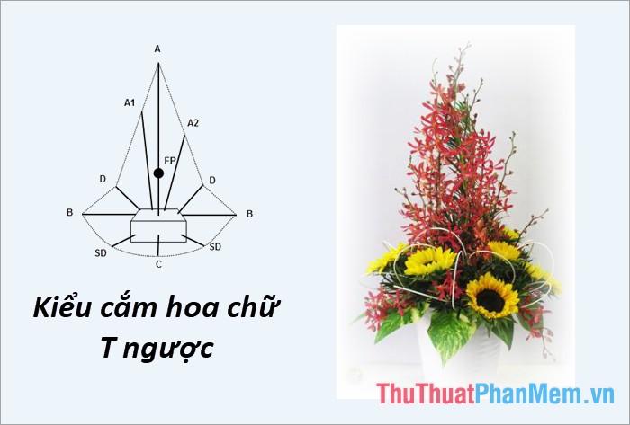 Cắm hoa theo kiểu chữ T ngược
