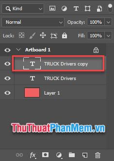 Chọn Layer Text, nhấn tổ hợp Ctrl + J để tạo Layer Copy