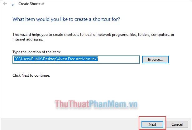 Nhấn Browse... và chọn đến file, folder... muốn tạo Shortcut